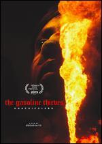 The Gasoline Thieves - Edgar Nito