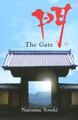 The Gate - Natsume, Soseki, and Mathy, Francis (Translated by), and Flanagan, Damian (Introduction by)