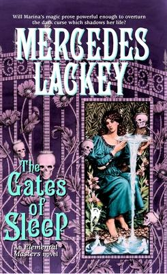The Gates of Sleep - Lackey, Mercedes