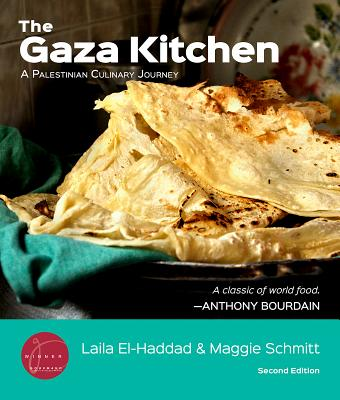 The Gaza Kitchen: A Palestinian Culinary Journey - El-Haddad, Laila, and Schmitt, Maggie, and Jenkins, Nancy Harmon (Foreword by)