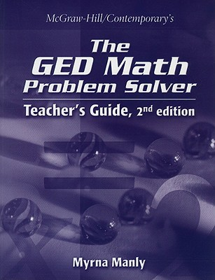 The GED Math Problem Solver - Manly, Myrna