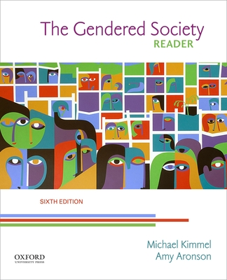 The Gendered Society Reader - Kimmel, Michael, and Aronson, Amy, Ph.D.