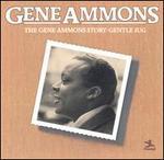 The Gene Ammons Story: Gentle Jug - Gene Ammons