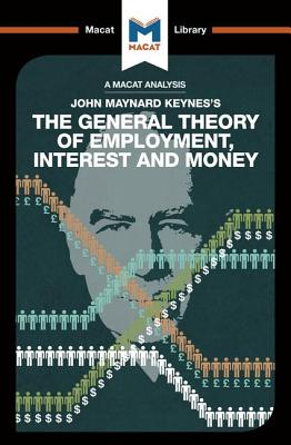 The General Theory of Employment, Interest and Money - Collins, John