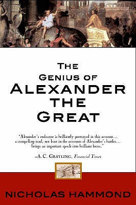 The Genius of Alexander the Great - Hammond, Nicholas