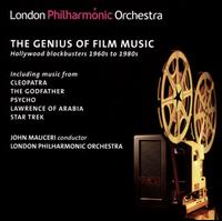 The Genius of Film Music: Hollywood Blockbusters 1960s to 1980s - London Philharmonic Orchestra; John Mauceri (conductor)