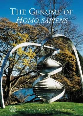 The Genome of Homo Sapiens: Cold Spring Harbor Symposia on Quantitative Biology, Volume LXVIII - Stillman, Bruce (Editor)
