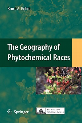The Geography of Phytochemical Races - Bohm, Bruce A.