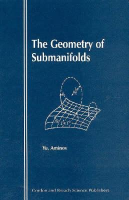 The Geometry of Submanifolds - Aminov, Yu