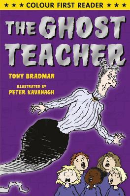 The Ghost Teacher - Bradman, Tony