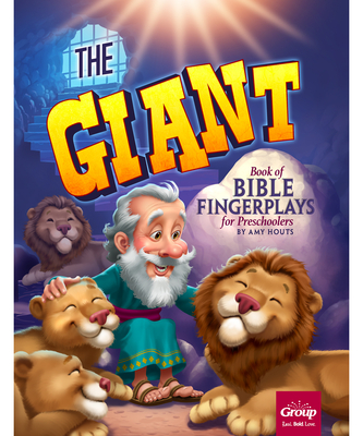 The Giant Book of Bible Fingerplays for Preschoolers - Houts, Amy
