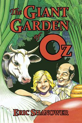 The Giant Garden of Oz - Shanower, Eric