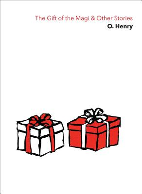 The Gift of the Magi & Other Stories - Henry, O.