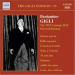 The Gigli Edition Vol. 15: The 1955 Carnegie Hall Recitals
