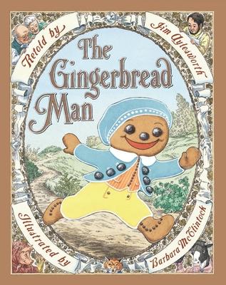 The Gingerbread Man - Aylesworth, Jim