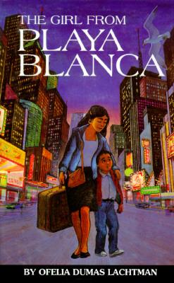 The Girl from Playa Blanca - Lachtman, Ofelia Dumas