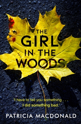 The Girl in the Woods - MacDonald, Patricia