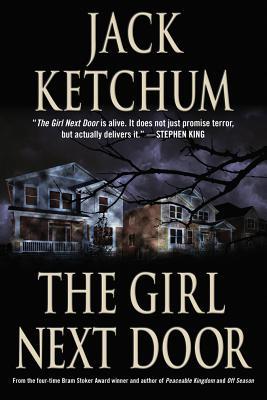 The Girl Next Door - Ketchum, Jack