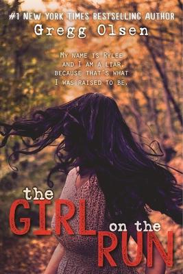 The Girl on the Run - Olsen, Gregg