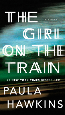 The Girl on the Train - Hawkins, Paula