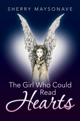 The Girl Who Could Read Hearts - Maysonave, Sherry