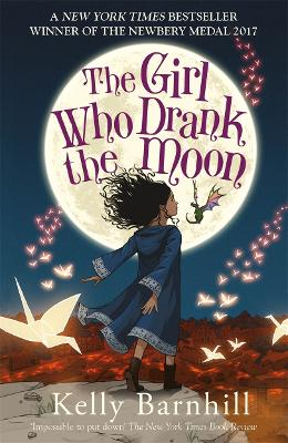 The Girl Who Drank the Moon - Barnhill, Kelly