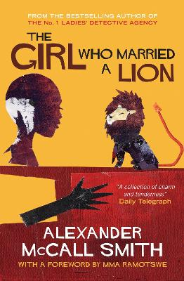The Girl Who Married a Lion - McCall Smith, Alexander