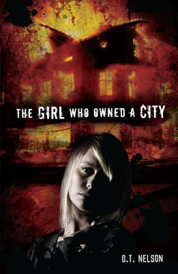 The Girl Who Owned a City - Nelson, O T