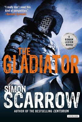 The Gladiator - Scarrow, Simon