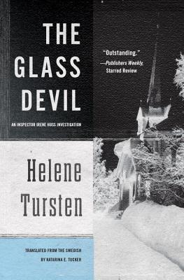 The Glass Devil - Tursten, Helene, and Tucker, Katarina (Translated by)