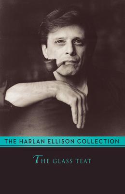 The Glass Teat - Ellison, Harlan