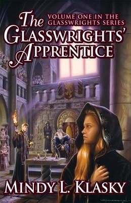 The Glasswrights' Apprentice - Klasky, Mindy