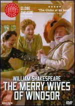 The Globe Theatre Presents The Merry Wives of Windsor