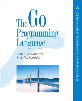 The Go Programming Language - Donovan, Alan, and Kernighan, Brian
