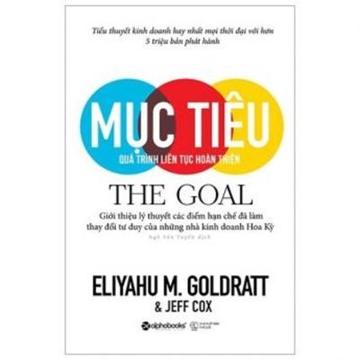 The goal - Goldratt, Eliyahu M