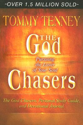 The God Chasers: Pursuing the Lover of Your Soul - Tenney, Tommy