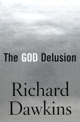 The God Delusion - Dawkins, Richard