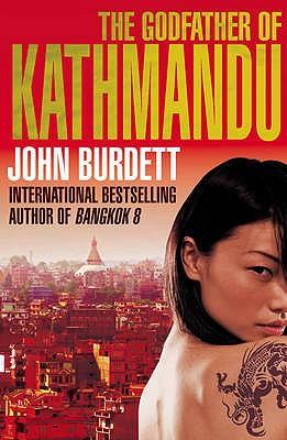 The Godfather of Kathmandu - Burdett, John