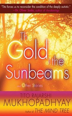 The Gold of the Sunbeams: And Other Stories - Mukhopadhyay, Tito Rajarshi