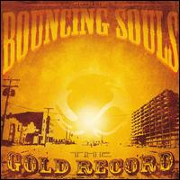 The Gold Record - The Bouncing Souls