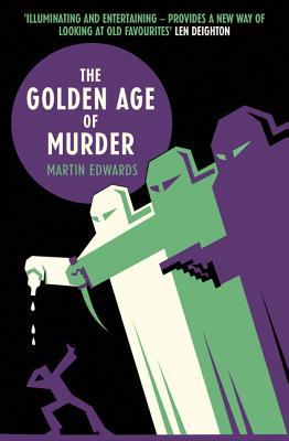 The Golden Age of Murder - Edwards, Martin