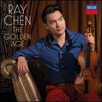 The Golden Age - Amihai Grosz (viola); Julien Quentin (piano); Made in Berlin; Noah Bendix-Balgley (violin); Ray Chen (violin);...