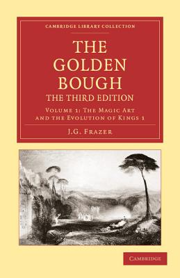 The Golden Bough - Frazer, James George, Sir