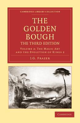 The Golden Bough - Frazer, James George, Sir