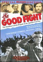 The Good Fight - Mary Dore; Noel Buckner; Sam Sills