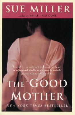 The Good Mother - Miller, Sue