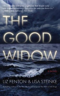 The Good Widow - Fenton, Liz, and Steinke, Lisa, and Rosenberg, Dara (Read by)