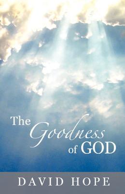 The Goodness of God - Hope, David