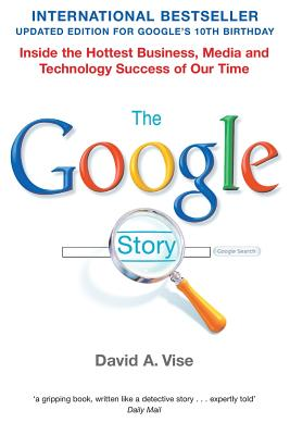 The Google Story - Vise, David A.
