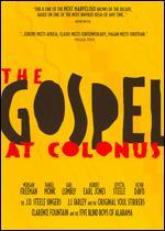 The Gospel at Colonus - Kirk Browning; Lee Breuer